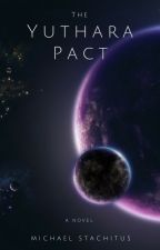 The Yuthara Pact by Mstachitus