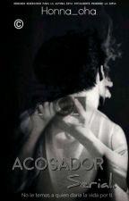 Acosador serial. © by Honna_oha