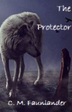 The Protector by cmfahnlander