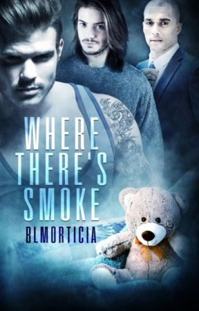 Where There's Smoke - Chapter One (Manxmanxman) by SharitaAuthor