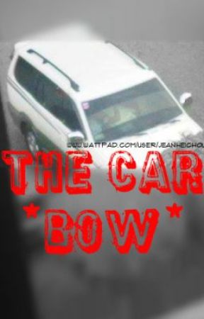 The Car *Bow* [ One Shot ] by JeanHeichou