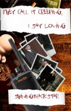 They Call It Creeping, I Say Loving [Zouis Talik] [BoyxBoy] by ShiningBlackStar