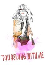 You Belong With Me (Harry Styles Fan Fiction) by -hogwrll