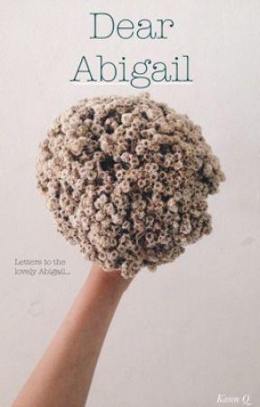 Dear Abigail by TheDaddyWeekly