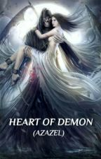 Heart Of Demon (Azazel)  by IrmaHandayani95