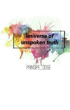 ❝universe of unspoken truth❞ by prinsipe_dose