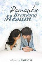 Pamanku Brondong Mesum by ValentFang5