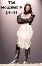 The Housework Series by jadey36