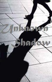 Unknown Shadow by LoisUnknownShadow