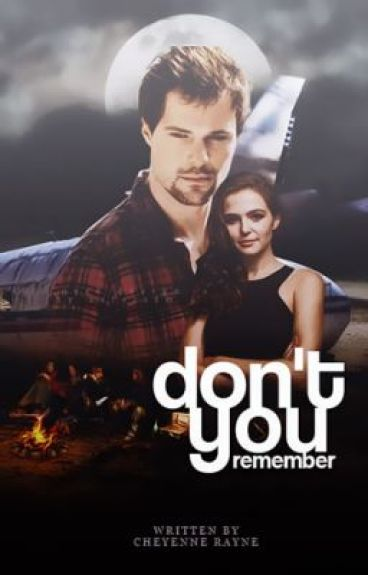 Don't You Remember (PUBLISHED) by CheyenneBarnett