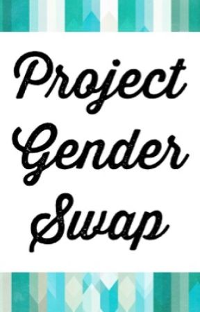 Project Gender Swap by TheInternetSupport