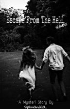 Escape From The Hell by syamanda_