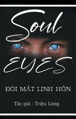 Đọc truyện SOUL EYES- ĐÔI MẮT LINH HỒN