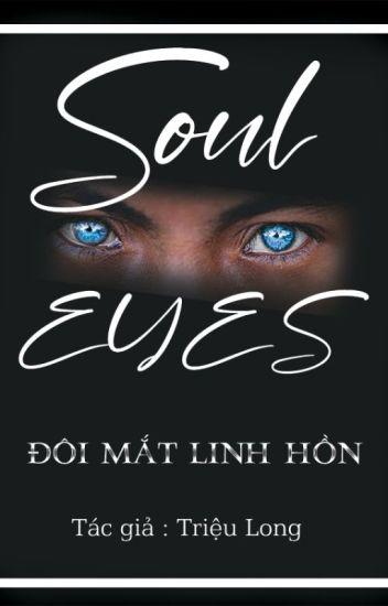 Đọc Truyện SOUL EYES- ĐÔI MẮT LINH HỒN - TruyenFun.Com