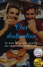Our destination by 10giuly