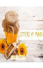 Isteri VS Madu by firahoney