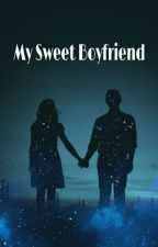My Sweet Boyfriend by Amanda226