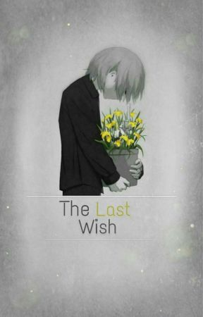 The Last Wish  by maccaroon_chaccaroon