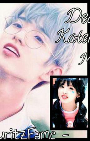 Dear Katerine M. by Yoongi1nfires