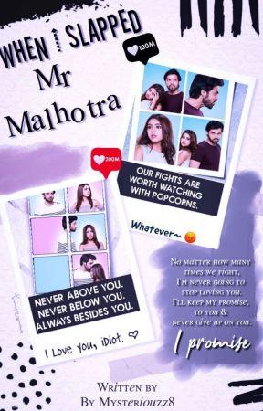 Manan:I slapped Mr.Malhotra by Mysteriouzz8