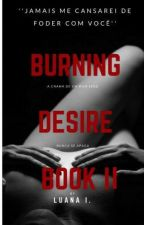 Burning Desire - Book II by _httpfire
