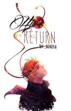 His Return [Jojo's Bizzare Adventure Battle Tendency AU]  by _aoineko