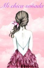Mi chica soñada by Vocalouder