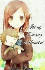 """Isang Daang Manika"" by Queen_Rainee"