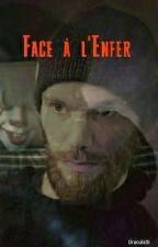Face à l'Enfer by DraculaSI