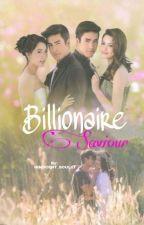 Billionaire's Saviour (Coming Soon) by INNOCENT_SOUL17