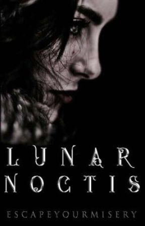 Lunar Noctis by EscapeYourMisery