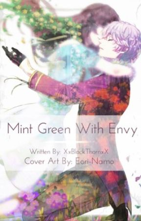 Mint Green With Envy (Ray!Saeran x Reader) by XxBlack_ThornxX