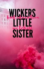 Wickers Little Sister - Mitchell  by V0LCXN0