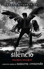 Silêncio (Hush Hush) by KarineRodriguesz