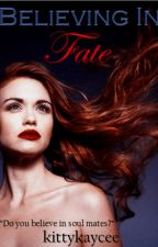 Believing in Fate by kittykaycee