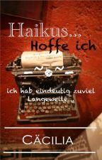 Haikus, hoffe ich... by SysBooks14