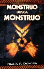 Monstruo busca Monstruo by DianaDev