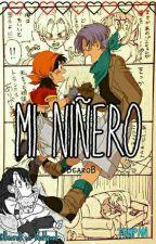 Mi Niñero --> TRUPAN ••• by BcaroB