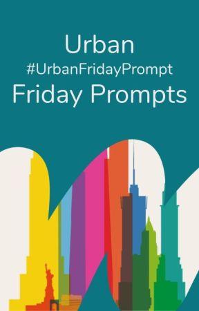 #UrbanPromptFriday by urban