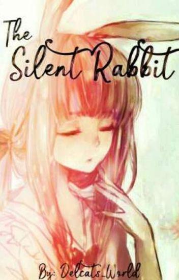 The Silent Rabbit | Naruto FF | Kiba X Oc - Axel - Wattpad