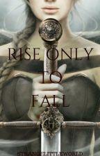 Rise Only to Fall (Thor: Ragnarok) by StrangeLittleWorld