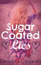 Sugar Coated Lies (re-writing 'The Guy Next Room') by NeonXxCookies
