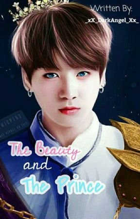The Beauty and The Prince by _xX_DarkAngel_Xx_