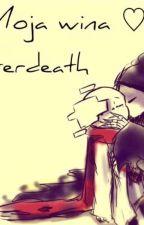 Moja wina... ♡Afterdeath♡ Reaper x Geno by WingsOfTrust