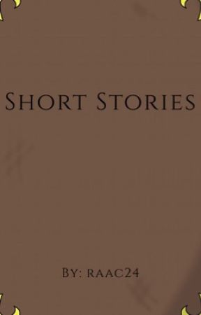 Short Stories by raac24