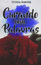 Curando Com Palavras - NOVO by Leticiapolegario