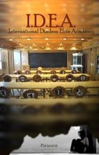 I.D.E.A. (International Diadem Elite Academy) by Parasurat