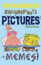 SpongeBob SquarePants Pictures! + MEMES || ✔ by revxngers