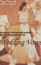 Wedding Vows by aliceappril