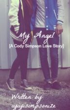 My Angel [A Cody Simpson Love Story] by ikaikaaa